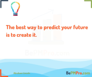 The best way to predict your future is to create it. Abraham Lincoln – gpXIb4gp8TonrR0hUo0D